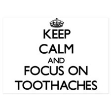 Keep Calm by focusing on Toothaches Invitations