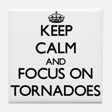 Keep Calm by focusing on Tornadoes Tile Coaster