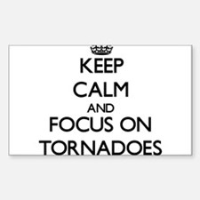 Keep Calm by focusing on Tornadoes Decal