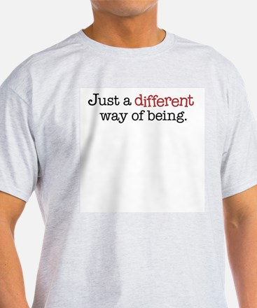 Different Way of Being - T-Shirt