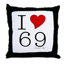 I Love 69 Throw Pillow