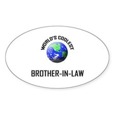 World's Coolest BROTHER-IN-LAW Oval Decal