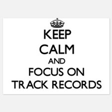 Keep Calm by focusing on Track Records Invitations