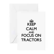 Keep Calm by focusing on Tractors Greeting Cards