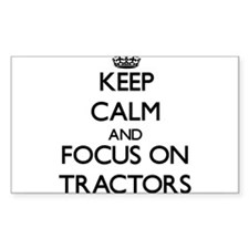Keep Calm by focusing on Tractors Decal