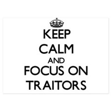 Keep Calm by focusing on Traitors Invitations