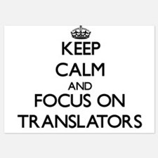 Keep Calm by focusing on Translators Invitations