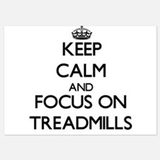 Keep Calm by focusing on Treadmills Invitations