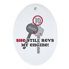 She Revs My Engine 10 Ornament (Oval)