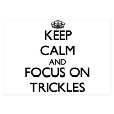 Keep Calm by focusing on Trickles Invitations