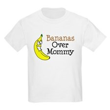 Bananas Over Mommy T-Shirt