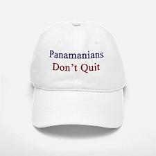 Panamanians Don't Quit  Baseball Baseball Cap