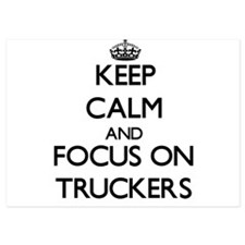 Keep Calm by focusing on Truckers Invitations