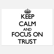 Keep Calm by focusing on Trust Invitations