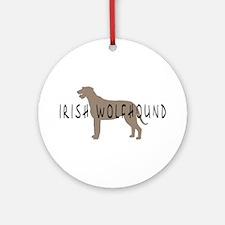 Irish Wolfhound w/ Text Ornament (Round)