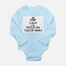 Keep Calm by focusing on Tug Of Wars Body Suit