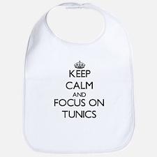 Keep Calm by focusing on Tunics Bib