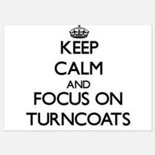 Keep Calm by focusing on Turncoats Invitations