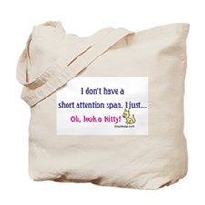 Short Attention Span Kitty Tote Bag