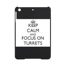 Keep Calm by focusing on Turrets iPad Mini Case