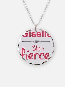 Giselle is fierce Necklace