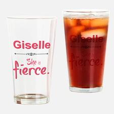 Giselle is fierce Drinking Glass