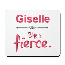 Giselle is fierce Mousepad