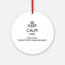 Keep Calm by focusing on Twenty-F Ornament (Round)