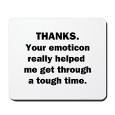 Thanks for the Emoticon Mousepad