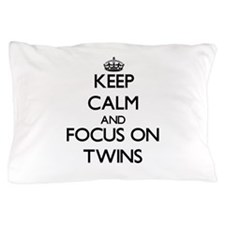 Keep Calm by focusing on Twins Pillow Case