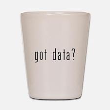 got data black.psd Shot Glass