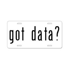 got data black.psd Aluminum License Plate