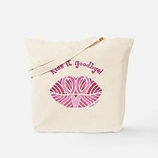 Kiss it Goodbye! Tote Bag