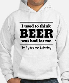 I used to think BEER was bad for me So I gave up t