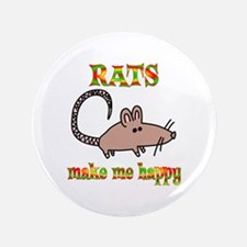 """Rats Make Me Happy 3.5"""" Button (100 pack)"""