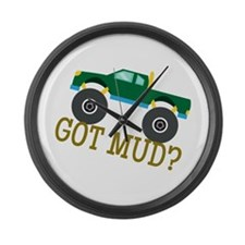 Got Mud? Large Wall Clock