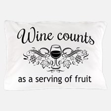 Wine counts as a serving of fruit Pillow Case