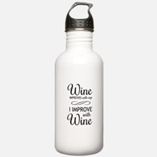 Wine Improves with age I improve with Wine Water B