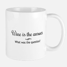 Wine is the answer What was the question? Mugs