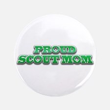 """Proud Scout Mom 3.5"""" Button"""