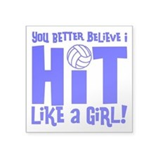 "HIT LIKE A GIRL Square Sticker 3"" x 3"""
