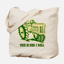 This Is How I Roll Tractor GRN Tote Bag