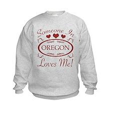 Somebody In Oregon Loves Me Sweatshirt
