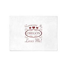 Somebody In Oregon Loves Me 5'x7'Area Rug