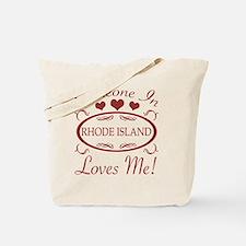 Somebody In Rhode Island Loves Me Tote Bag