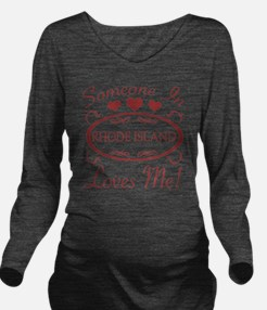 Somebody In Rhode Is Long Sleeve Maternity T-Shirt