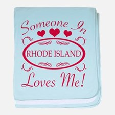 Somebody In Rhode Island Loves Me baby blanket