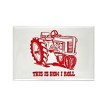This Is How I Roll Tractor RED Rectangle Magnet