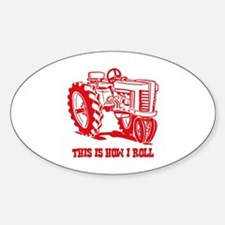 This Is How I Roll Tractor RED Oval Decal