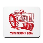 This Is How I Roll Tractor RED Mousepad